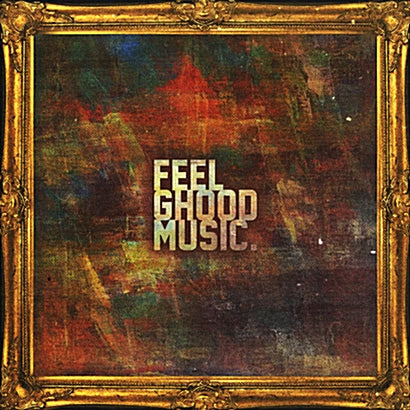 Feel Ghood Music Deluxe Version