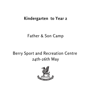 Kindy to Year 2 - Father Son Camp - 24th to 26th May 2019