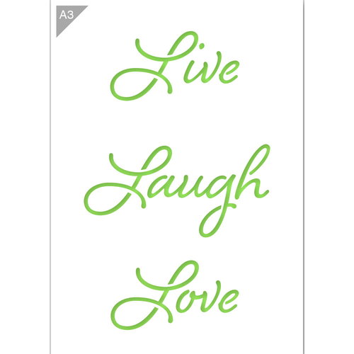 Live Laugh Love Stencil - A3 Size Stencil