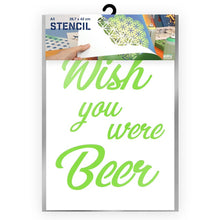 Load image into Gallery viewer, Wish you were Beer Stencil - A3 Size Stencil