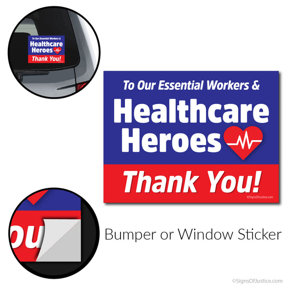 Healthcare Heroes Bumper Sticker - Free Shipping!