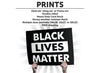Black Lives Matter Protest Sign or Poster