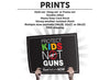 Protect Kids Not Guns Protest Sign or Poster - Free Shipping!