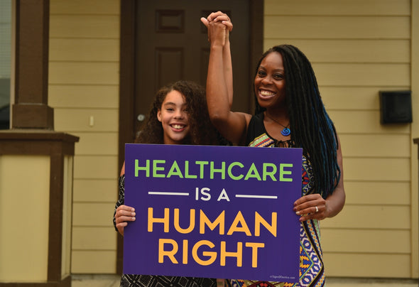 Healthcare Rights Yard Sign