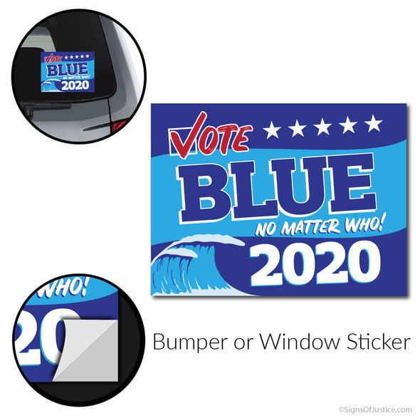 Vote Blue No Matter Who, Blue Wave 2020 – Bumper Sticker