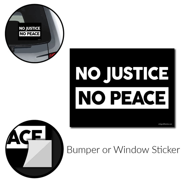 No Justice, No Peace Bumper Sticker - Free Shipping!