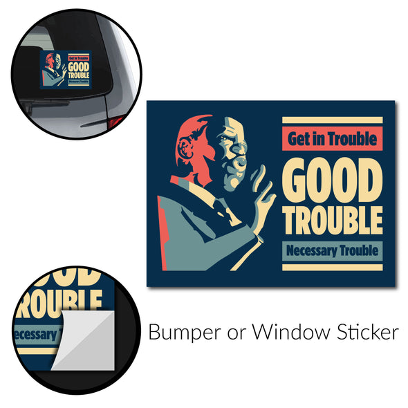 John Lewis: Good Trouble Bumper Stickers