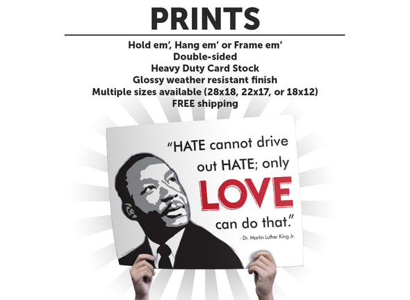 MLK Love Protest Sign or Poster - Free Shipping!