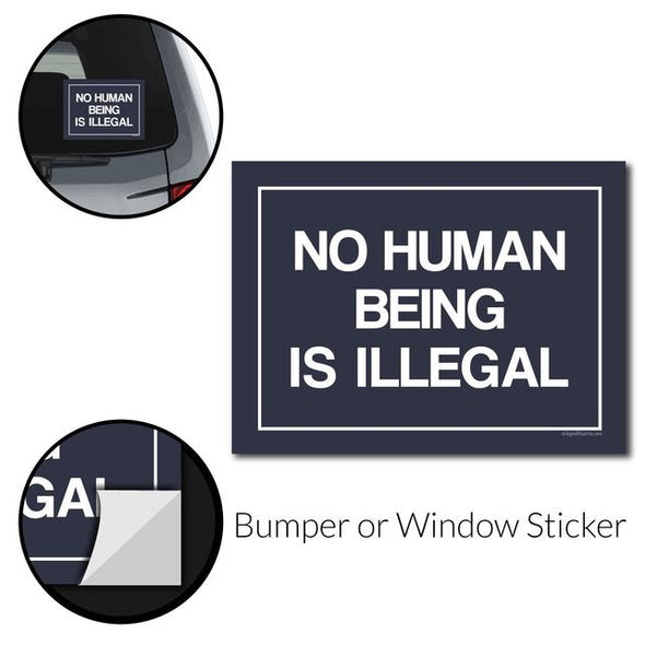 No Human Being is Illegal Right Bumper Sticker