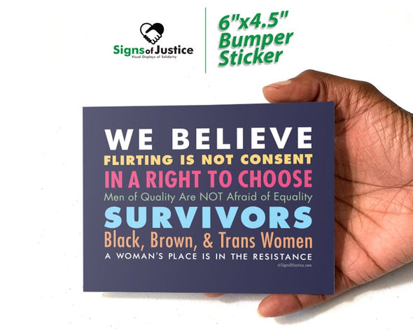 We Believe Women Bumper Stickers