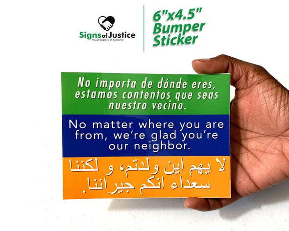Welcome Your Neighbors Bumper Sticker - Free Shipping!