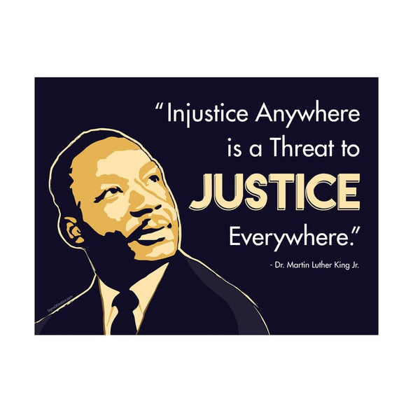 Martin Luther King Justice Vinyl Banner - Free Shipping!
