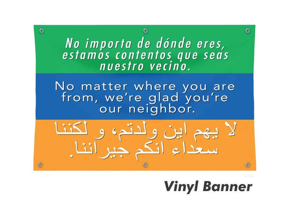 Welcome Your Neighbors Vinyl Banner - Free Shipping!