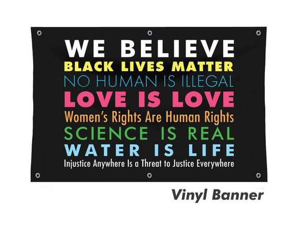 We Believe Vinyl Banner