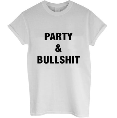 Harajuku Women Tshirt PARTY AND BULLSHIT Letters Print Funny Cotton Shirt For Lady Top Tee Hipster Black White BZ203-137