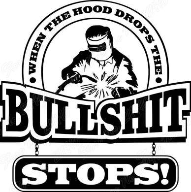 When the hood drops, The bullshit stops Bedroom Living Room Home Window Decor Wall Decal Removable Vinyl Art Wall Sticker B135