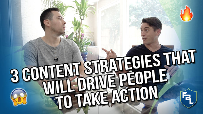 3 Content Strategies That Will Drive People To Take Action