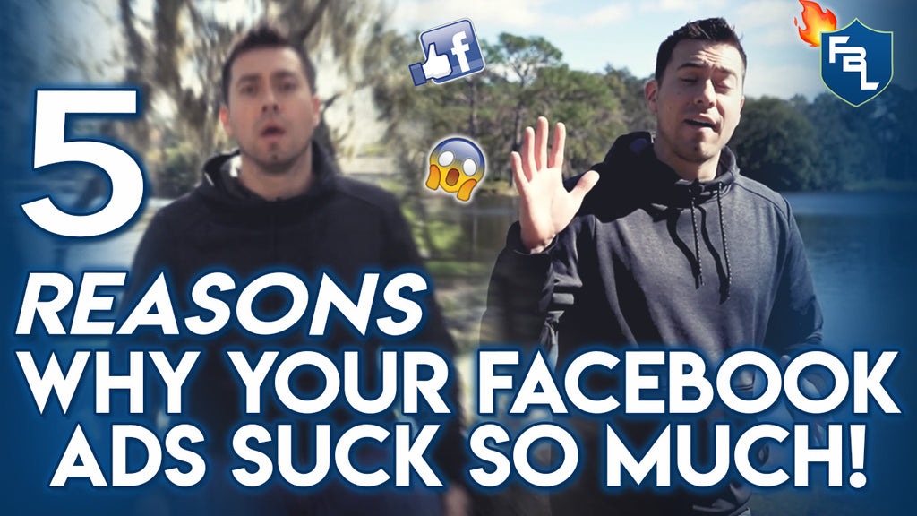 5 Reasons Why Your Facebook Ad Performance Sucks At First