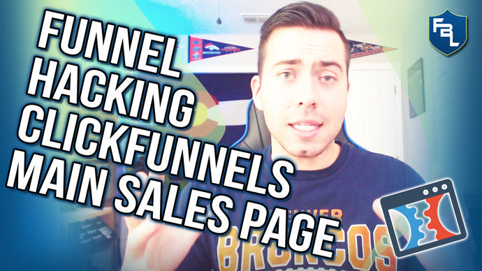 Funnel Hacking ClickFunnels Main Sales Page