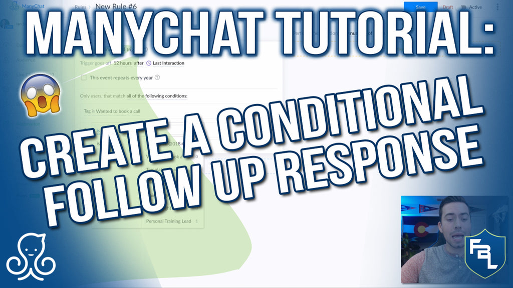 ManyChat Tutorial: Create A Conditional Follow Up Response