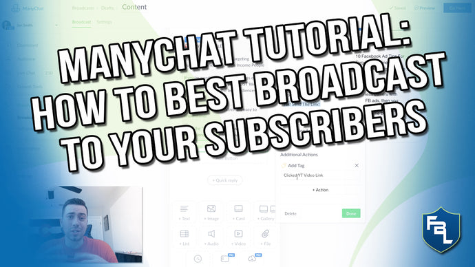 ManyChat Tutorial: How To Best Broadcast To Your Subscribers