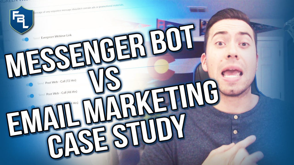 Messenger Bot vs Email Marketing Case Study: Evergreen Webinar