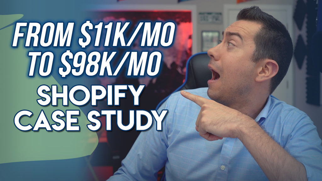 SHOPIFY CASE STUDY: $11k To $98k in Monthly Sales