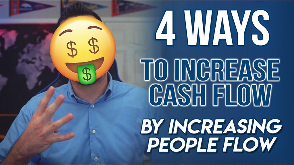 4 Ways To Increase Cash Flow By Increasing People Flow