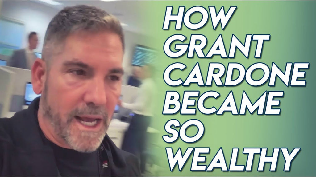 How Grant Cardone Became So Wealthy