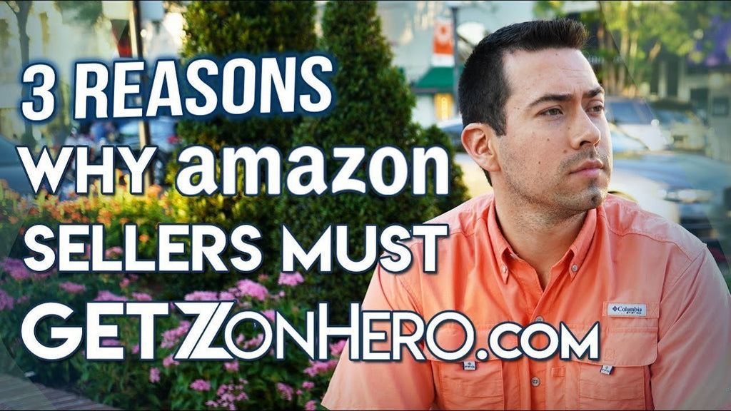 3 Reasons Why Amazon Sellers Must Get ZonHero.com