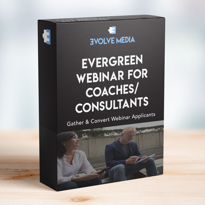 Evergreen Webinar Template for Coaches/Consultants