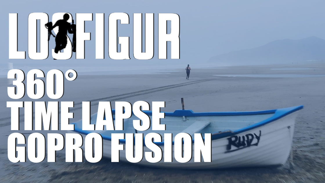 360 Degree Time Lapse With The Gopro Fusion – LOS FIGUR