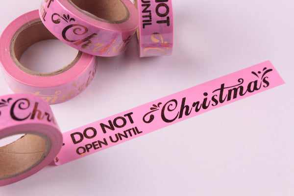 Do Not Open Until Christmas washi tape