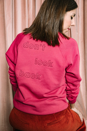 The Don't Look Back Sweatshirt