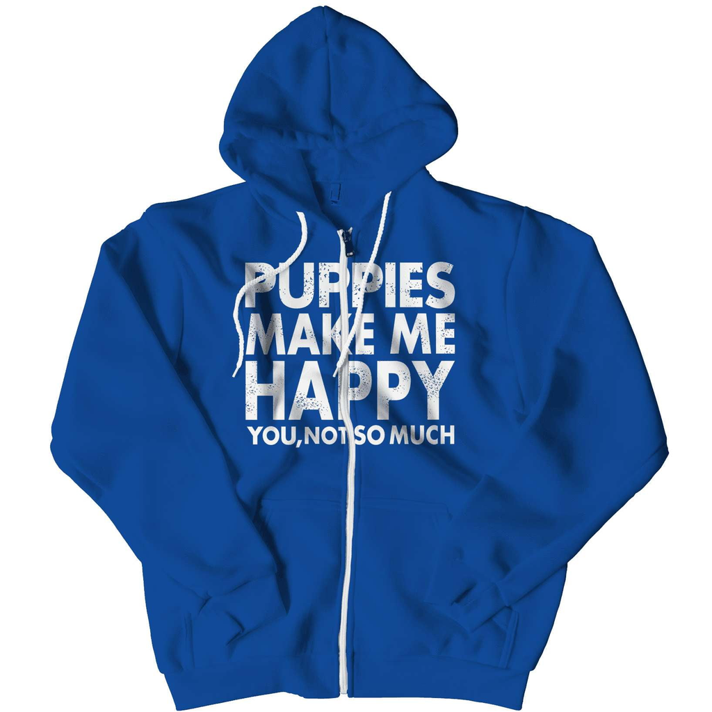 Limited Edition - Puppies Makes Me Happy You, Not So Much Hoodie - Deals For Top Trends