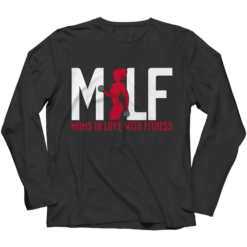 MILF Moms In Love With Fitness Long Sleeve Shirt - Deals For Top Trends