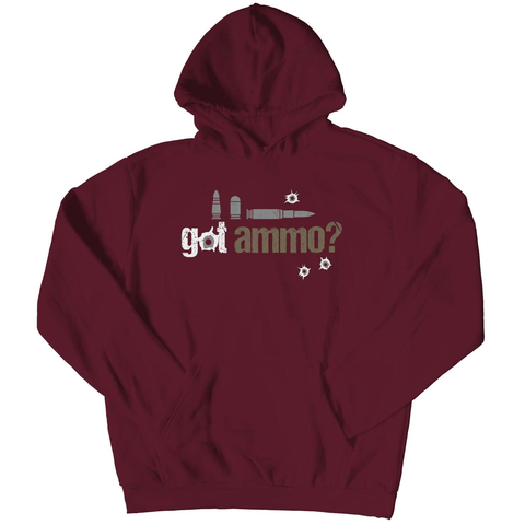 Got Ammo Pull Over Hoodie - Deals For Top Trends