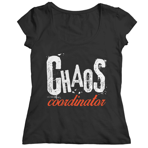 Chaos Coordinator T-Shirt - Deals For Top Trends