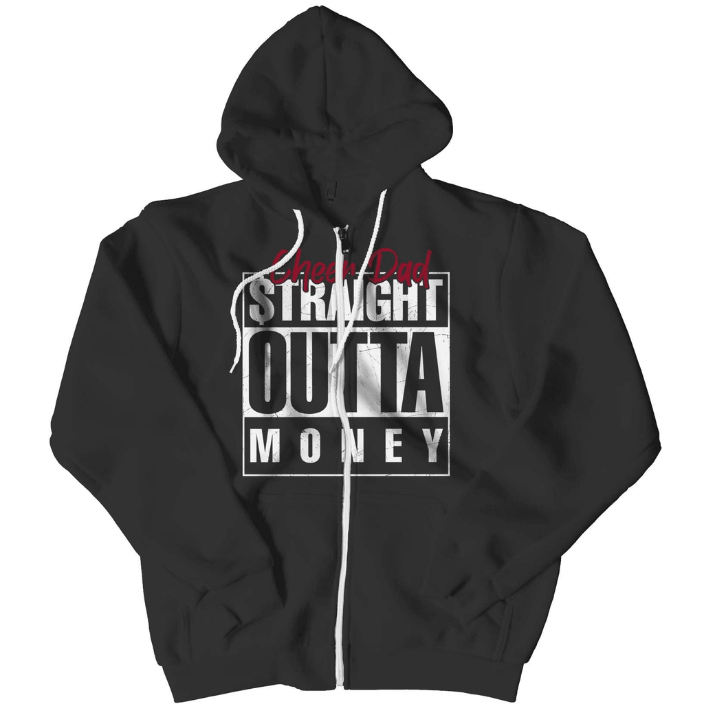 DAD - Straight Outta Money Hoodie - Deals For Top Trends