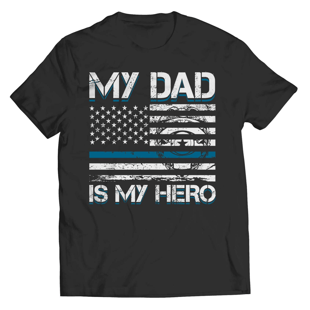 My Dad Is My Hero T-Shirt - Deals For Top Trends