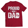 Image of Proud New Dad T-Shirt - Deals For Top Trends