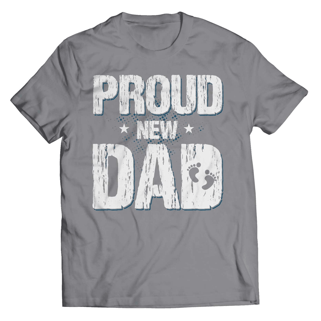 Proud New Dad T-Shirt - Deals For Top Trends
