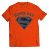 Image of Super Dad T-Shirt - Deals For Top Trends