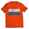 Image of My Wife Has An Awesome Husband T-Shirt - Deals For Top Trends