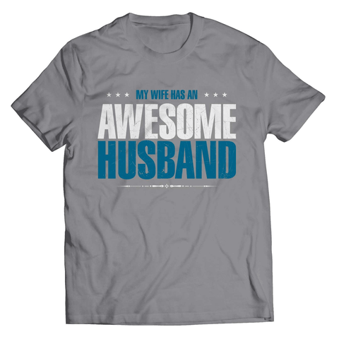 My Wife Has An Awesome Husband T-Shirt - Deals For Top Trends