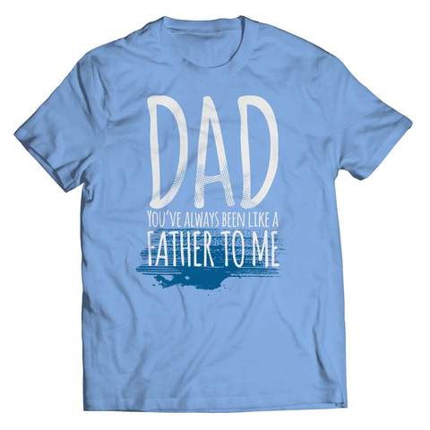 Like A Father Always A DAD T-Shirt - Deals For Top Trends