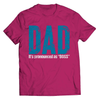 Image of Dad Pronounced As The Boss T-Shirt - Deals For Top Trends