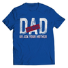 Image of Dad Of Duty Call Mom T-Shirt - Deals For Top Trends