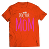 Image of Doctor Mom T-Shirt - Deals For Top Trends