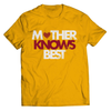 Image of Mother Knows Best T-Shirt - Deals For Top Trends